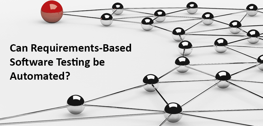 Can requirements-based software testing be automated?